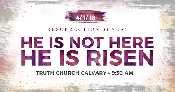 Resurrection Sunday 2018