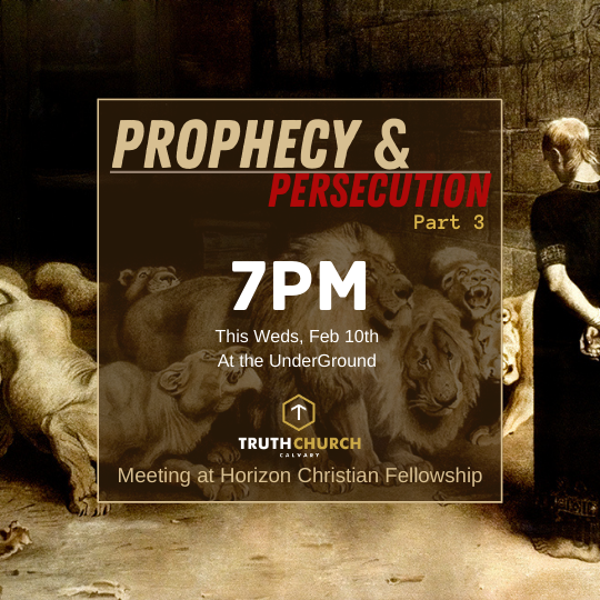 Prophecy & Persecution Part 3